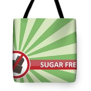 Sugar Free Banner Tote Bag