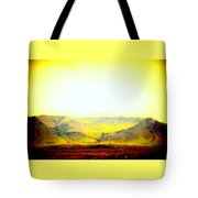 The Sun Also Rises And So Do The Mountains  Tote Bag