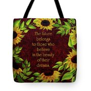 Sunflowers And Future Poem Tote Bag