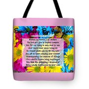 Surrounded By Your Love Tote Bag