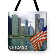 Sweet Home Chicago II Tote Bag