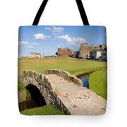 Swilcan Bridge On The 18th Hole At St Andrews Old Golf Course Scotland Tote Bag