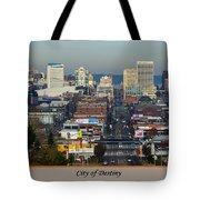 Tacoma City Of Destiny Tote Bag