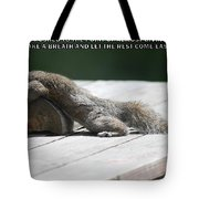 Take A Breather With Caption Tote Bag