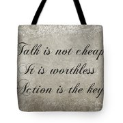 Talk Is Not Cheap It Is Worthless - Action Is Key - Poem - Emotion Tote Bag