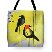 Tall Birds Eat Seeds Tote Bag