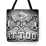 Tattoo Parlor Sign In Rough Neighborhood  Tote Bag