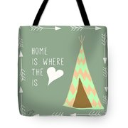 Teepee Art Arrows Home Is Where The Heart Is Tote Bag