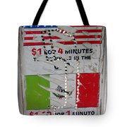 Telephone  Usa Mexico One Dollar Four Minutes Booth Us Mexico Flags Eloy Arizona 2005 Tote Bag