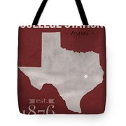 Texas A And M University Aggies College Station College Town State Map Poster Series No 106 Tote Bag