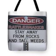 Texas Danger Rattle Snakes Signage Tote Bag
