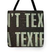 Texting Tote Bag