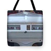Thank-you Call Again Tote Bag