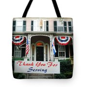 Thank You For Servinvg Tote Bag
