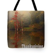Thanksgiving Reflections Tote Bag