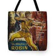 The Adventures Of Robin Hood  Tote Bag