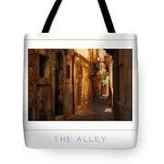 The Alley Poster Tote Bag