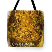 The Angels Called Him Jesus Tote Bag