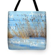 The Answer Is Blowing In The Wind Tote Bag