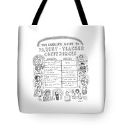 'the Berlitz Guide To Parent-teacher Conferences' Tote Bag by Roz Chast