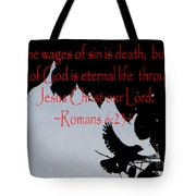 The Bible Eternal Life  Romans Tote Bag