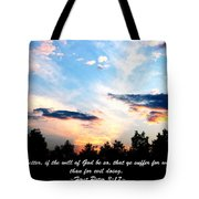 The Bible First Peter Three Seventeen Tote Bag