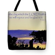 The Bible Psalm 118 24 Tote Bag