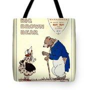 The Big Brown Bear Tote Bag