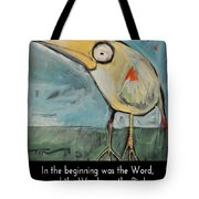 The Bird Is The Word Is The Bird Tote Bag