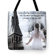 The Bride Of Christ Tote Bag