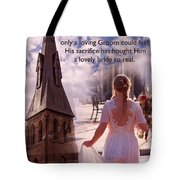 The Bride Of Christ Poem By Kathy Clark Tote Bag
