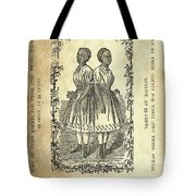 The Carolina Twins, C1869 Tote Bag