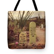 The Cemetery At Boothill Tote Bag