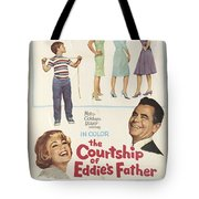 The Courtship Of Eddie's Father Tote Bag