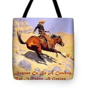 The Cowboy With Quote Tote Bag