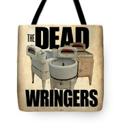 The Dead Wringers Poster Tote Bag