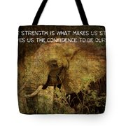 The Elephant - Inner Strength Tote Bag