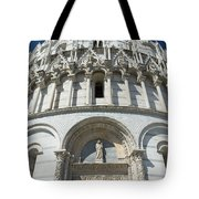 The Entrance To The Baptistery In Pisa  Tote Bag