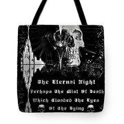 The Eternal Night Tote Bag