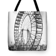 The Ferris Wheel At The Worlds Columbian Exposition Of 1893 In Chicago Bw Photo Tote Bag