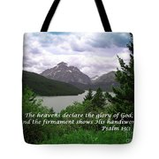 The Firmament  Psalm 19 1  Tote Bag