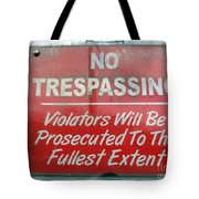 The Fullest Extent Tote Bag