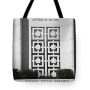The House Of The Lord Tote Bag