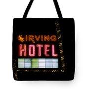 The Irving Hotel Vintage Sign Tote Bag