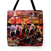 The Kentucky Derby - And They're Off Without Year  Tote Bag
