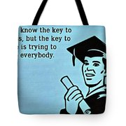 The Key To Success Tote Bag