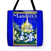 The Land Of Oz Tote Bag