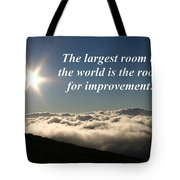 The Largest Room In The World Tote Bag