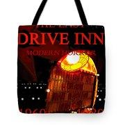 The Last Drive Inn Tote Bag
