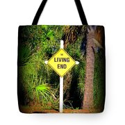 The Living End Tote Bag